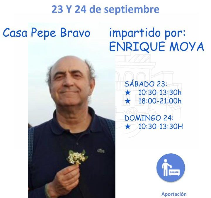 Dirigida por Enriqe Moya, Meditación: Camino de Lucidez y Curación 23 Septiembre 10:30hs – 24 Septiembre 21:00hs